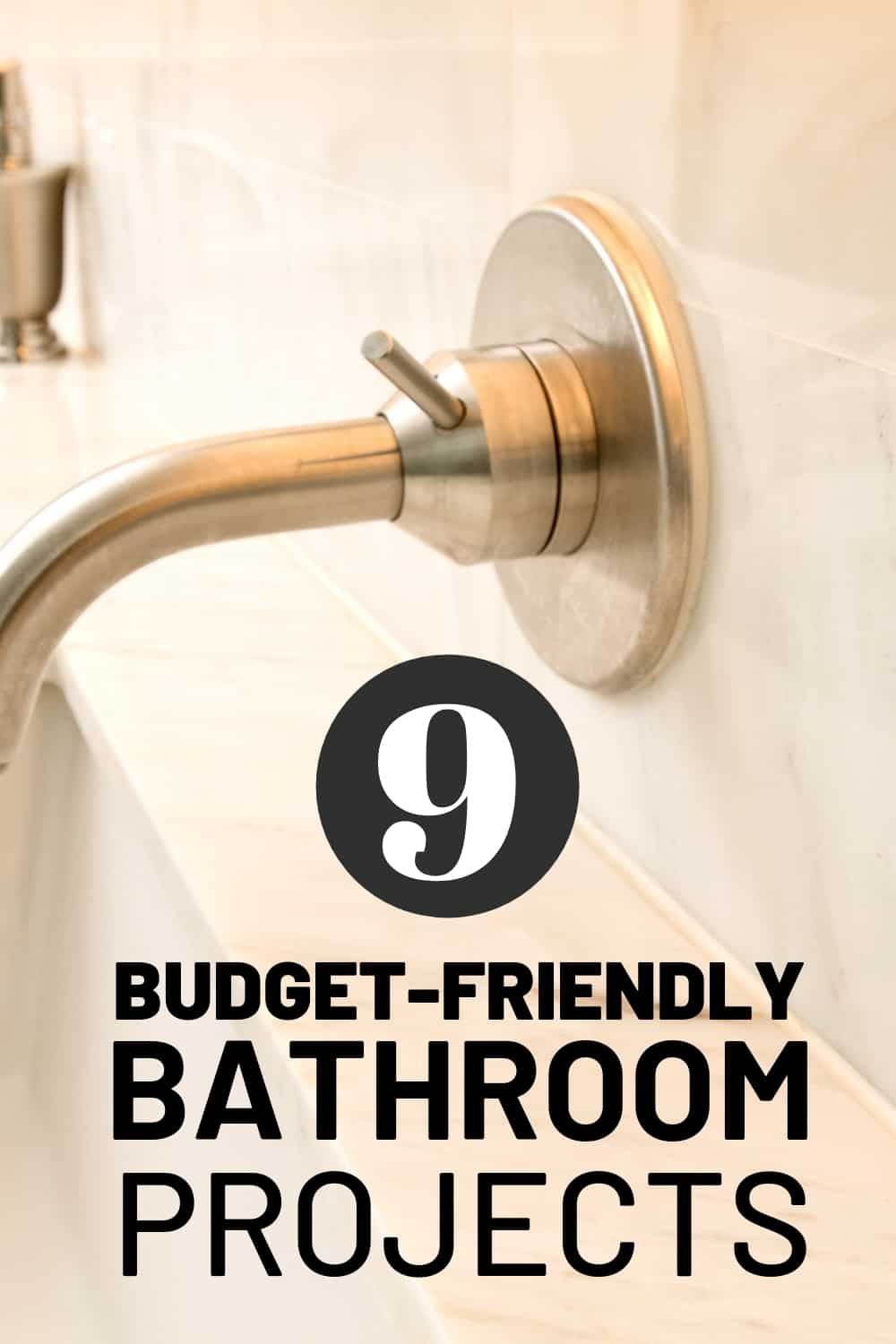 Budget Friendly Bathroom Projects
