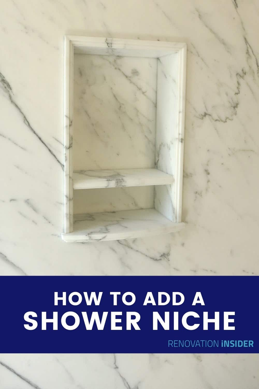 How To Add A Shower Niche